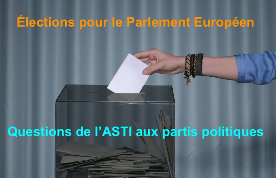 Élections européennes – questions de l'ASTI aux partis