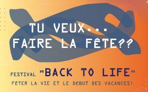 """Festival """"Back to life"""" - Fêter la vie et le début des vacances @ DOMMELDANGE - derrière l'Ambassade de Chine"""
