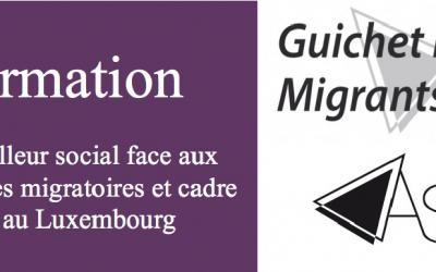 Formation: Le travailleur social face aux thématiques migratoires et cadre légal au Luxembourg